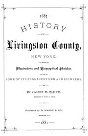 Cover of: History of Livingston County, New York by Smith, James H.