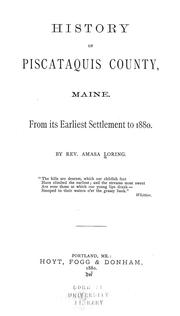 History of Piscataquis County, Maine by Amasa Loring