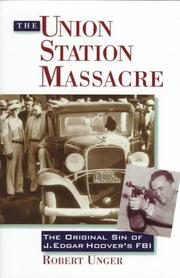 The Union Station massacre by Robert Unger