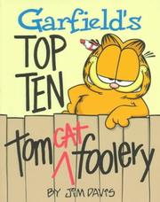 Garfield&#39;s top ten tom cat foolery by Jim Kraft