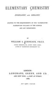 Cover of: Elementary chemistry, inorganic and organic by William S. Furneaux
