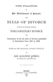 Cover of: The practice of the Parliament of Canada upon bills of divorce