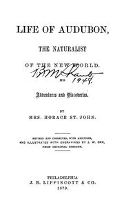 Life of Audubon, the naturalist of the New World by St. John, Horace Mrs.