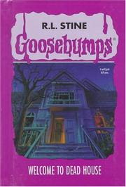 Welcome to dead house by R. L. Stine