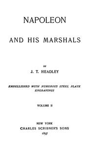 Napoleon and his marshals by Joel Tyler Headley
