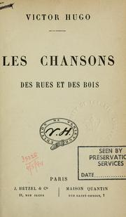 Cover of: Les chansons des rues et des bois by Victor Hugo