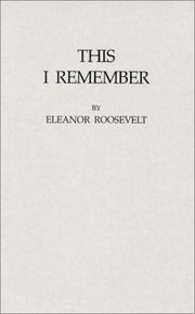This I remember by Eleanor Roosevelt