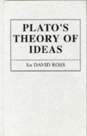 Plato&#39;s theory of ideas by W. D. Ross