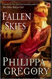 Cover of: Fallen skies by Philippa Gregory