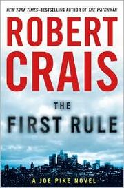 Cover of: The first rule by Robert Crais