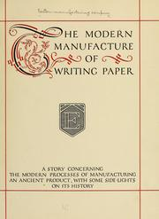 Cover of: The modern manufacture of writing paper by Eastern Manufacturing Company.