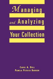 Managing and analyzing your collection by Carol Ann Doll