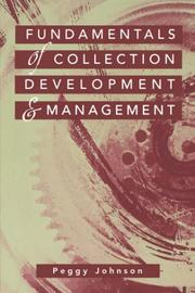 Fundamentals of collection development &amp; management by Peggy Johnson