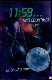 Cover of: 11:59 and counting by Jack Van Impe