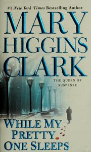 Cover of: While my pretty one sleeps by Mary Higgins Clark