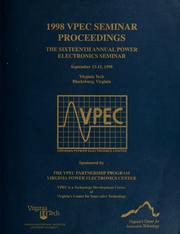 Cover of: 1998 VPEC seminar proceedings by VPEC Power Electronics Seminar (16th 1998 Blacksburg, Va.)