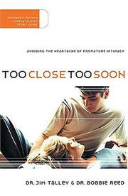 Cover of: Too close, too soon by Jim A. Talley