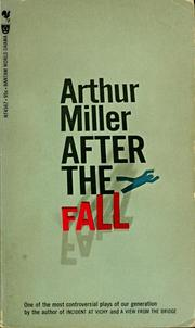 After the fall by Miller, Arthur