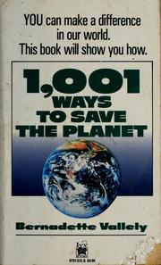1001 ways to save the planet by Bernadette Vallely