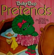 Cover of: Baby Bop pretends by Mary Ann Dudko