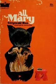 Cover of: All Mary by Gwynedd Rae
