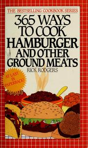 365 Ways to Cook Hamburger and Other Ground Meats by Rick Rodgers