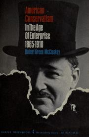 American conservatism in the age of enterprise, 1865-1910 by Robert G. McCloskey