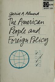 The American people and foreign policy. by Gabriel A. Almond