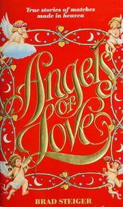 Angels of love by Brad Steiger