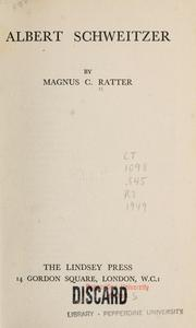 Cover of: Albert Schweitzer by Magnus C. Ratter