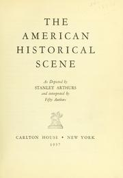 The American historical scene by Stanley Massey Arthurs