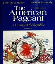 The American pageant by Thomas Andrew Bailey