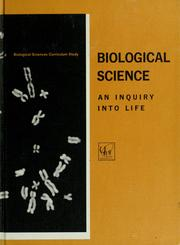 Biological science by Biological Sciences Curriculum Study