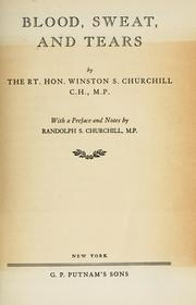 Blood, sweat, and tears by Winston S. Churchill