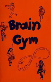 Brain gym by Paul E. Dennison