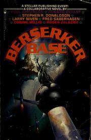 Cover of: Berserker base by by Poul Anderson ... [et al.].