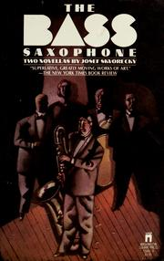 Cover of: The bass saxophone by Josef Škvorecký