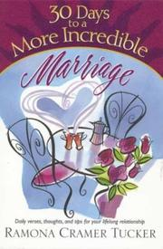 30 Days to a More Incredible Marriage (30 Day Devotional Series (TCW)) PDF