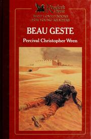 Beau Geste by Percival Christopher Wren
