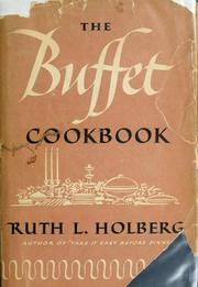 Cover of: The buffet cookbook by Ruth Langland Holberg