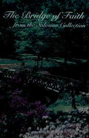 Cover of: The bridge of faith by compiled and edited by Sara Tarascio ; illustrated by Paul Scully, Frank Massa, and Russell Bushee.