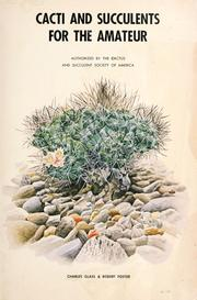 Cover of: Cacti and succulents for the amateur by Glass, Charles.