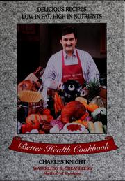 Cover of: Better health cookbook by Charles Knight