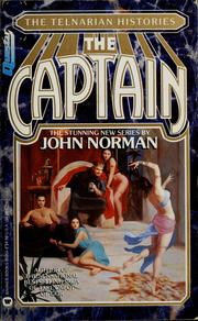 Cover of: The Captain (Telnarian Histories, Vol 2) by John Norman