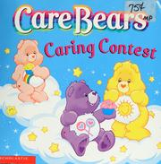 The Care Bears caring contest by Nancy Parent