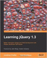 Learning jQuery 1.3 by Jonathan Chaffer, Karl Swedberg