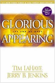 Glorious appearing by Tim F. LaHaye, Jerry B. Jenkins