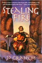 Cover of: Stealing fire by Jo Graham