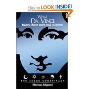 What Da Vinci Really Didn't Want You To Know by Marcus Allgood
