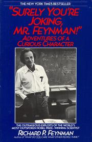 Surely You&#39;re Joking, Mr. Feynman by Richard Phillips Feynman